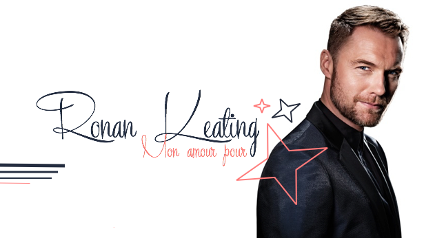 Mon Amour Pour Ronan Keating