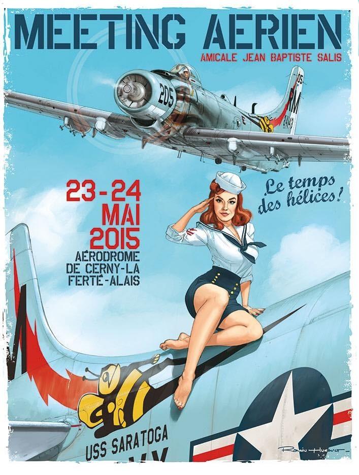 Le « Temps des Hélices » 2015 se déroulera les 23 et 24 Mai, sur le Champ d'Aviation de Cerny / La Ferté Alais , Meeting Aeriens 2015 ,Le Temps des Hélices 2015, Warbirds show 2015, French Airshow 2015,Ferté Alais 2015, meeting aériens 2015, meeting aeriens 2015