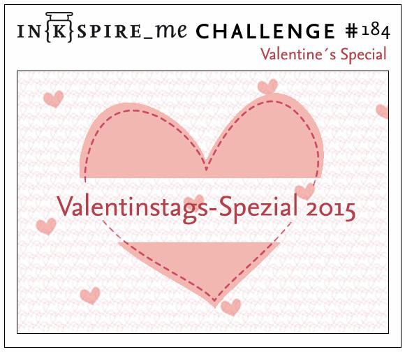 http://www.inkspire-me.com/2015/02/inkspireme-challenge-184-valentinstags.html