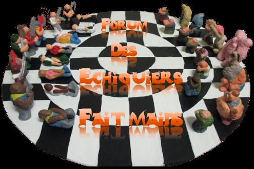 Forum de jeux d'échec originaux fait main