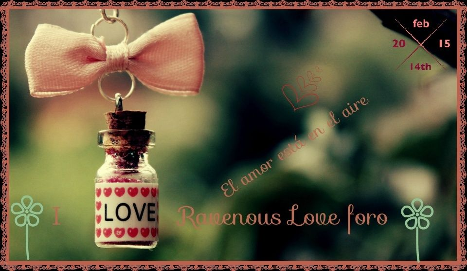 Ravenous Love Foro