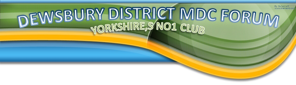 WELCOME TO DEWSBURY DISTRICT MDC FORUM