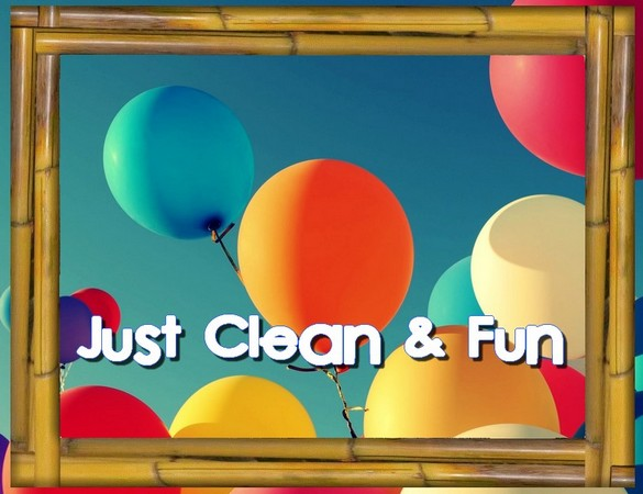 Just Clean & Fun