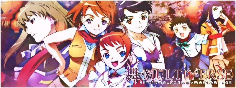 Mai-HiME and Mai-Otome Multiverse Forum