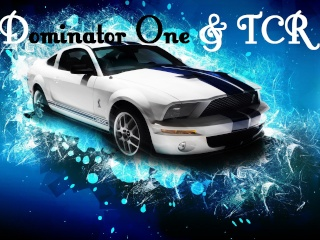 Dominator One & TCR