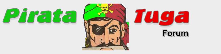 Pirata Tuga - Fórum - Filmes, Música, Jogos, Software, Séries...