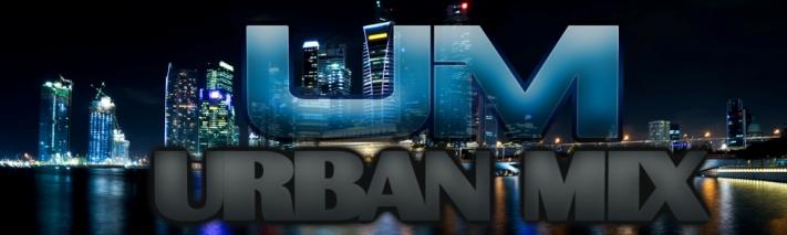 ///UrbanMix\\\