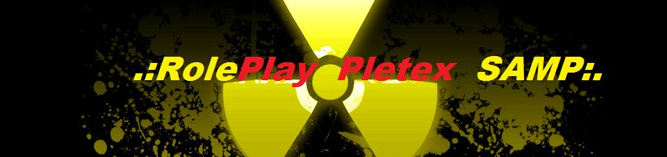 .:RolePlay Pletex SAMP:.