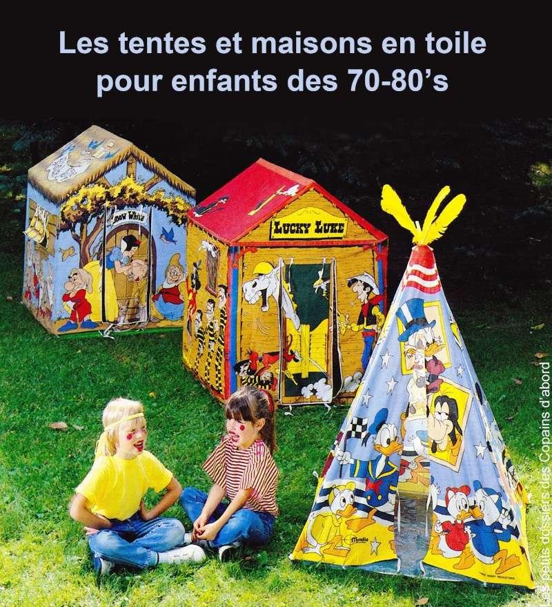 les tentes et maisons en toile pour enfants des ann es 70 80 par nath didile les petits. Black Bedroom Furniture Sets. Home Design Ideas