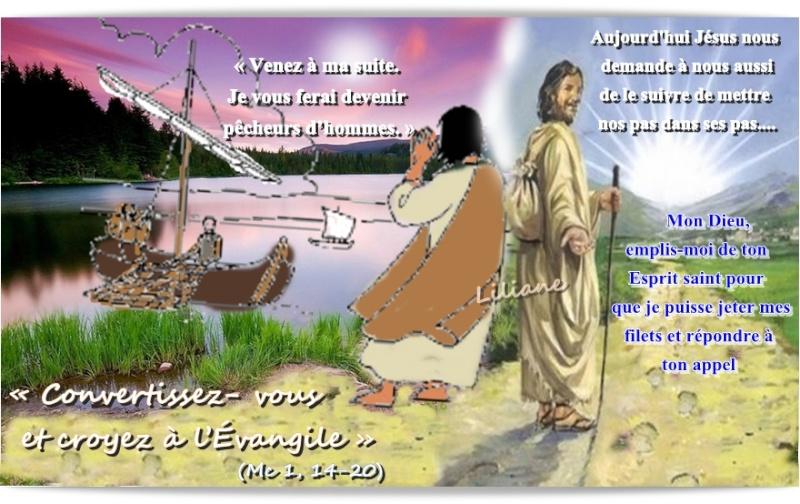 Convertissez- vous et croyez à l'Évangile » (Mc 1, 14-20)
