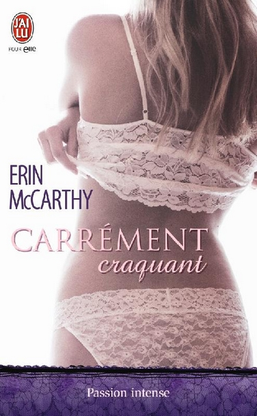 Fast Track - Tome 6 : Carrément craquant - Erin McCarthy