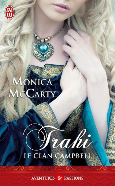 Monica McCarty - Le Clan Campbell - 3 Tomes