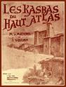 Les Kasba du Haut Atlas.