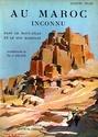 AU MAROC INCONNU dans le Haut Atlas et le Sud Marocain