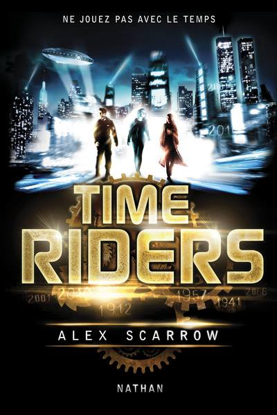 SCARROW, Alex - Time Riders - Série complète (9 tomes)