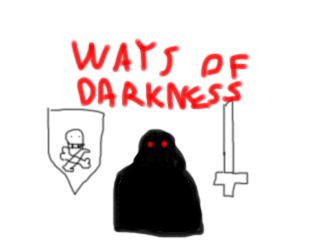 Ways of Darkness