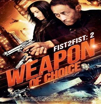 فيلم Weapon of Choice 2014 مترجم HDRip