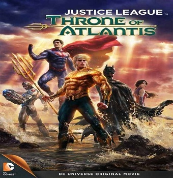فيلم Justice league Throne of Atlantis 2015 مترجم