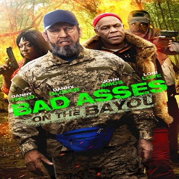 فيلم Bad Ass 3 Bad Asses on the Bayou 2015 مترجم WEB-DL