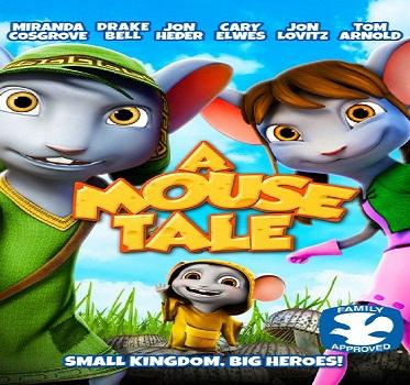 فيلم A Mouse Tale 2015 مترجم DVDRip
