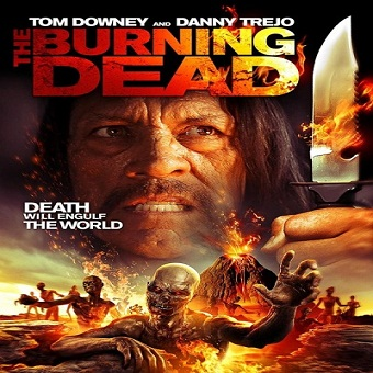 فيلم The Burning Dead 2015 مترجم WEB-DL