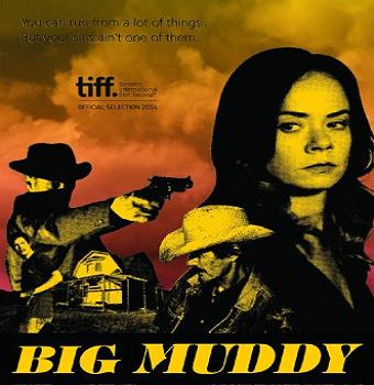 فيلم Big Muddy 2014 مترجم DVDRip