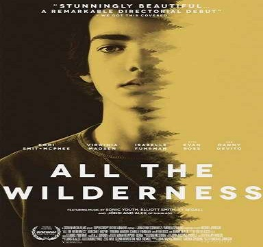 فيلم All the Wilderness 2014 مترجم WEB-DL 576p