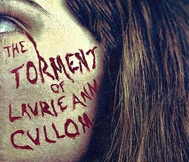 فيلم The Torment of Laurie Ann Cullom 2014 مترجم WEB-DL
