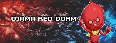 Ojama Red Dorm