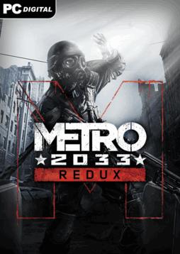 Metro 2033 Redux (PC, Xbox ONE, PS4, Linux)