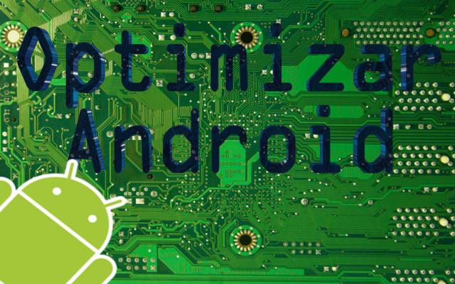 optimizar android,android,optimizar,tablet,celular,smartphone,optimizar smartphone android, tablet android,celular android,hacer mas rapido android,optimizar android al maximo,optimizar android velocidad y batería,optimizar android aplicaciones,optimizar android root,optimizar android 4,android booster,optimizar tablet android,optimizar android 2014