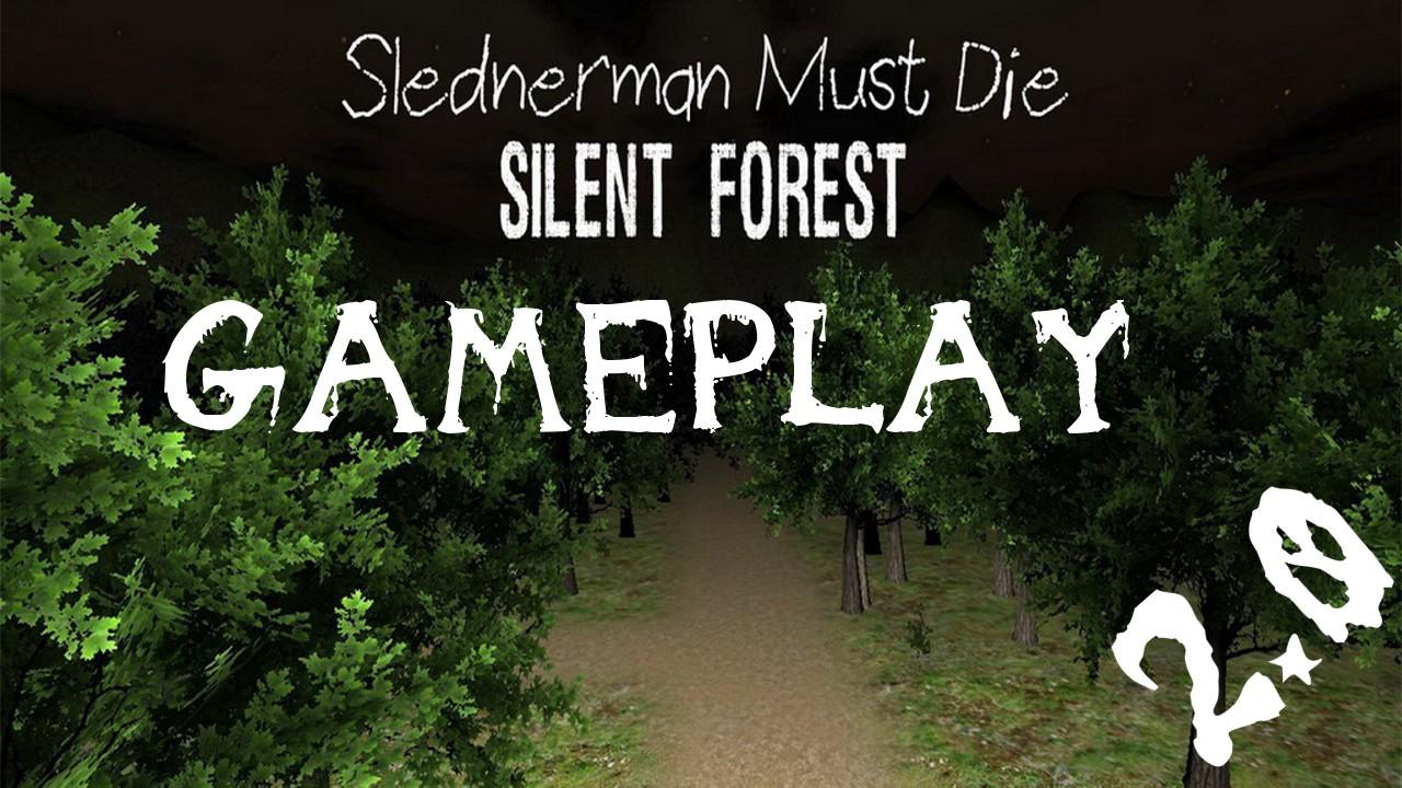 Slenderman Must Die 3: Silent Forest Gameplay (Descarga en la descripcion), Gameplay,slender,slenderman,slenderman must die,silent forest,gameplay slender,gameplay slenderman must die,slenderman must die silent forest,let's play,jugando,jugando slender,slender gameplay,juegos de terror,juegos indie,juegos indie de terror,gameplay juegos de terror,halloween,grim7890,grim 7890,miedo,juegos de miedo,juegos de slender,juegos de slenderman,juegos de creepypastas,creepy pasta