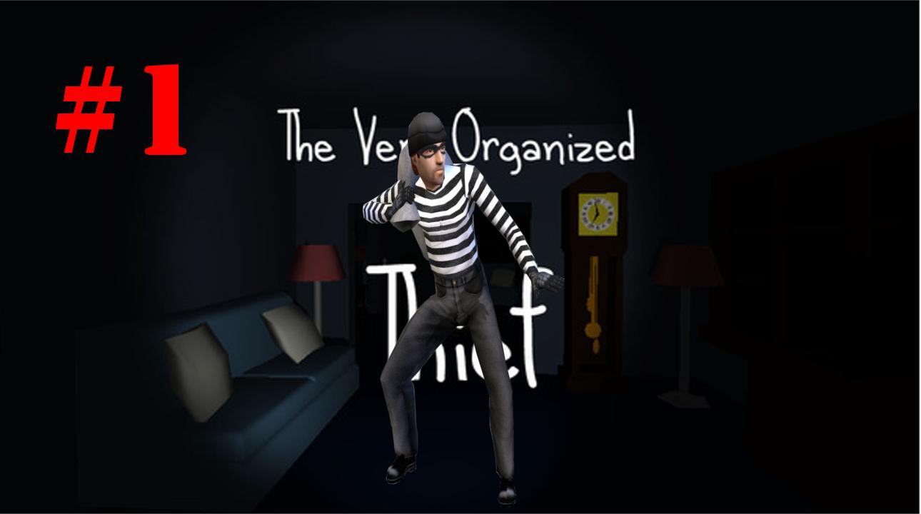 The Very Organized Thief,very,organized,thief,gameplay,let's play,jugando,ladron profesional,the very organized thief gameplay,gameplay the very organized thief,robo,ladron,casa,juego,videojuego