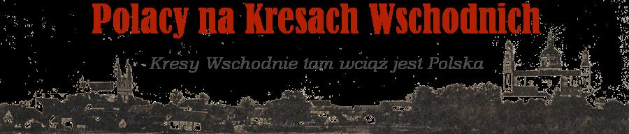 Polacy na Kresach Wschodnich