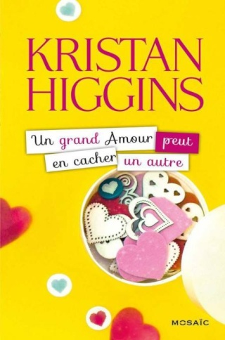 Un grand amour peut en cacher un autre - Kristan Higgins