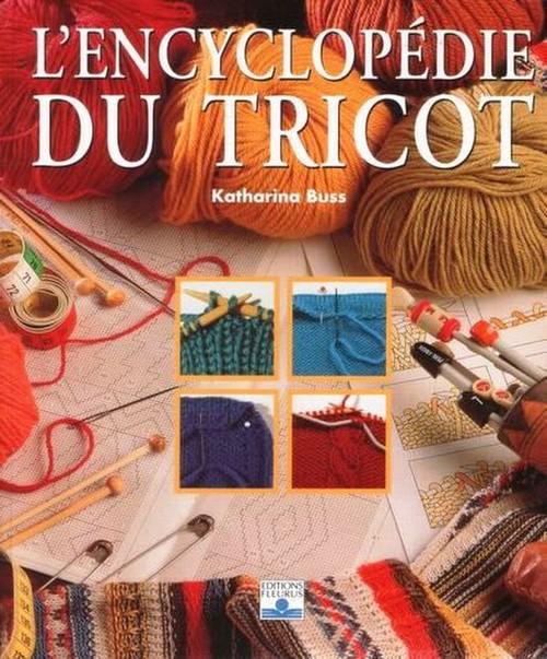 L'encyclopédie du tricot - Katharina Buss