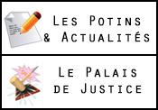 Potins & Actualités / Le Palais de Justice