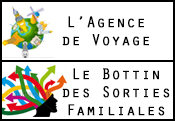 L'Agence de Voyages & Le Bottin des Sorties Familiales