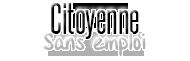 Citoyenne sans emploi