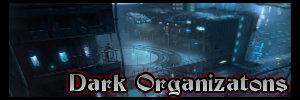 Dark Organizations