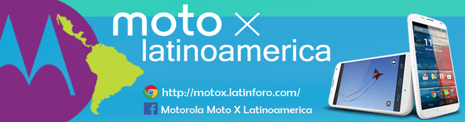 Moto X Latinoamerica