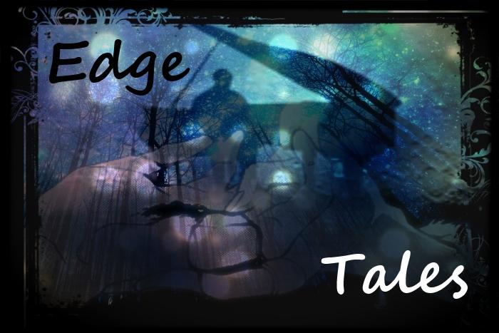 Edge Tales, canción de vida y muerte.