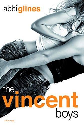 GLINES, Abbi - The Vincent Boys (non censuré) 2 tomes