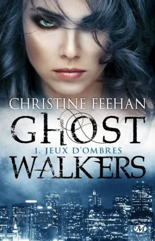 FEEHAN, Christine - GhostWalkers (4 tomes)