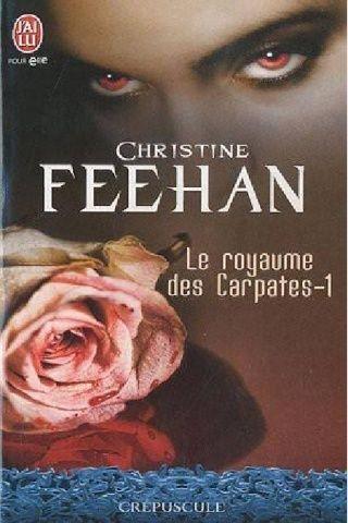 FEEHAN, Christine - Le royaume des Carpates (5 tomes)