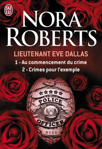Nora ROBERTS - Eve Dallas - 37 tomes