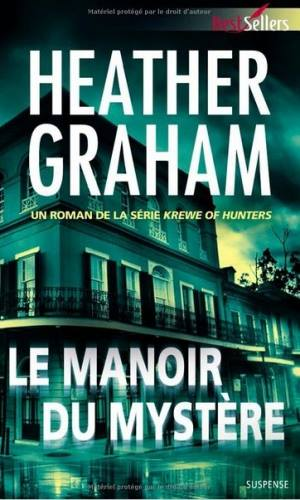 GRAHAM, Heather - Krewe of Hunters (tome 1 à 8)