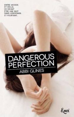 GLINES, Abbi - Dangerous Perfection (2 tomes)