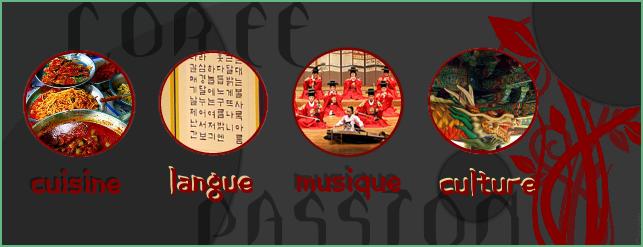 Corée:plus qu'un pays, une passion