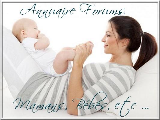 Annuaire Forum Maman Bébé